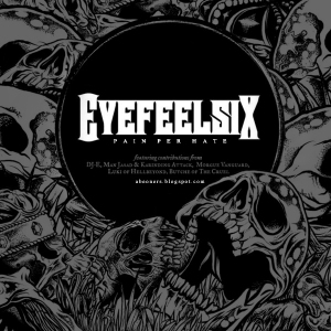 EyeFeelSix - Pain Per Hate